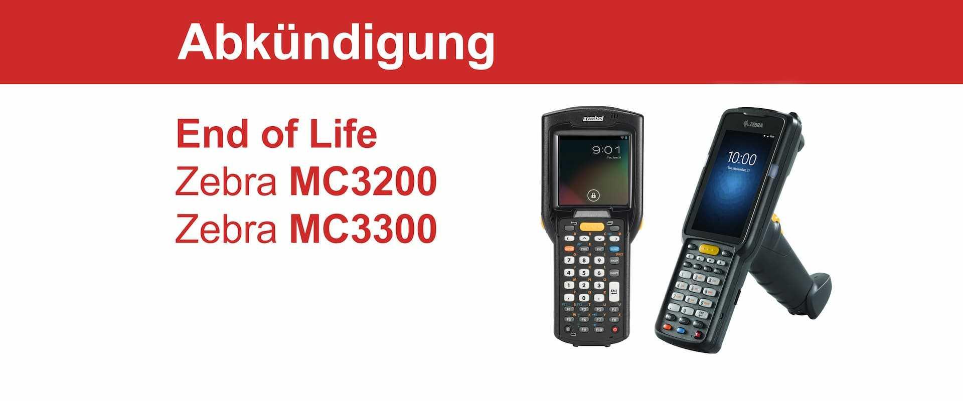 """""""End of Life"""" für den Zebra MC3200 und Zebra MC3300"""
