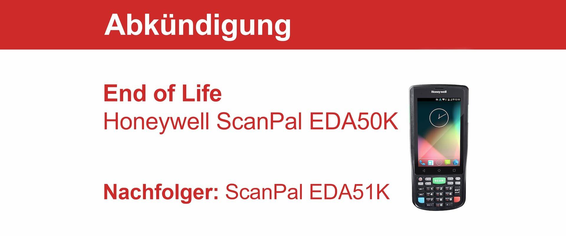 End of Life für den Honeywell ScanPal EDA50K