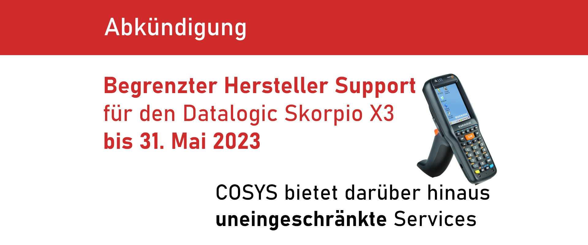 End of Service für den Datalogic Skorpio X3