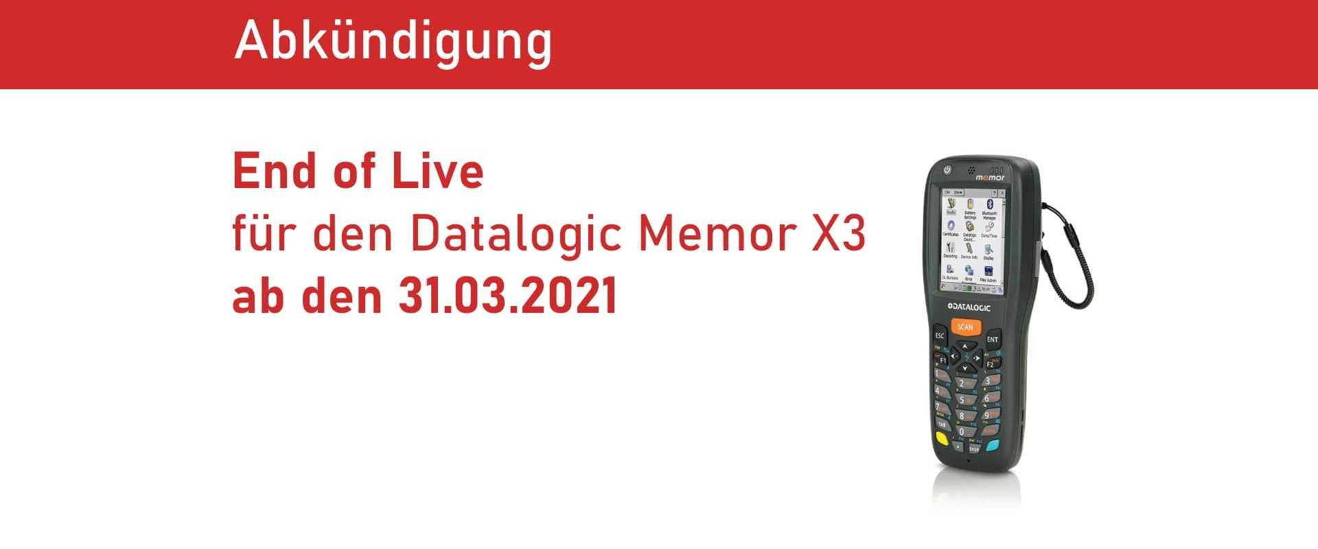 End of Live für den Datalogic Memor X3